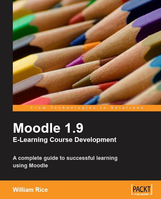 Moodle 1.9 E-Learning Course Development