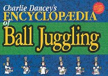 Charley Dancey's Encyclopædia of Ball Juggling