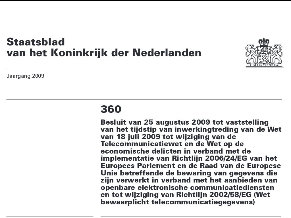 Aankondiging Nederlandse bewaarplicht